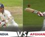 ভারত আফগানিস্তান ঐতিহাসিক টেস্ট শুরু হচ্ছে আজ , দেখে নিন একাদশে কারা আছেন